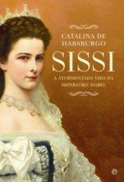 A Atormentada Vida da Imperatriz Isabel